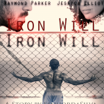 "Iron Will – ""There is no excuse for a comeback"""